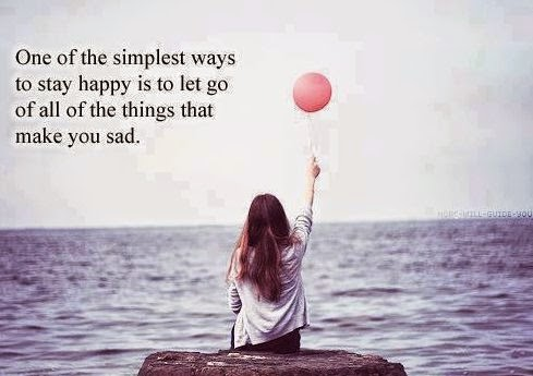 one-of-the-simplest-ways-to-stay-happy-is-to-let-go-of-all-of-the-things-that-make-you-sad-happiness-quote